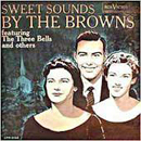 The Browns: 'Sweet Sounds by The Browns' (RCA Records, 1959)