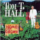Tom T. Hall: 'Home Grown' (Mercury Records, 1997)