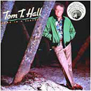 Tom T. Hall: 'Song in a Seashell' (Mercury Records, 1985)