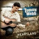 The Tommy Webb Band: 'Heartland' (Rural Rhythm Records, 2009)
