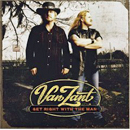 Van Zant (Johnny & Donnie Van Zant): 'Get Right With The Man' (Columbia Records, 2005)