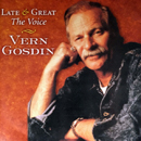Vern Gosdin: 'Late & Great: The Voice' (Sims Records, 2009)