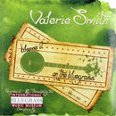 Valerie Smith: 'Blame It On The Bluegrass' (Bell Buckle Records, 2010)