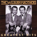 The Wilburn Brothers: 'Greatest Hits' (Varese-Sarabande Records, 2005)