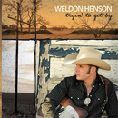 Weldon Henson: 'Tryin' To Get By' (Weldon Henson Independent Release, 2007)