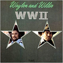 Waylon Jennings & Willie Nelson: 'WWII' (RCA Records, 1982)