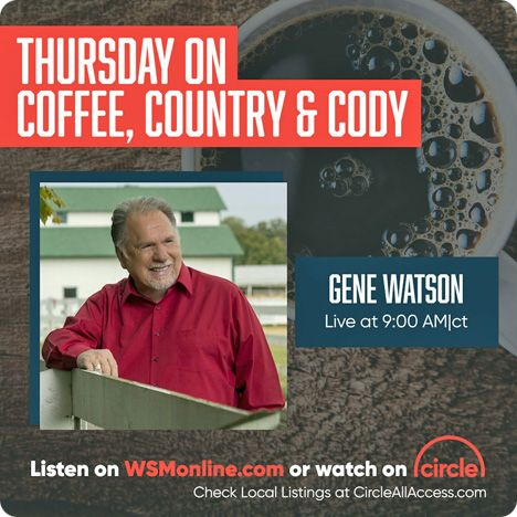 Gene Watson on 'Coffee, Country & Cody', with Bill Cody, on Nashville's WSM 650AM, on Thursday 6 February 2020 at 9.12am Central / 3.12pm Ireland & United Kingdom