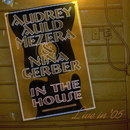 Audrey Auld-Mezera & Nina Gerber: 'In The House' (Reckless Records, 2006)