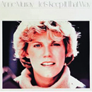 Anne Murray: 'Let's Keep It That Way' (Capitol Records, 1978)