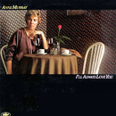 Anne Murray: 'I'll Always Love You' (Capitol Records, 1979)