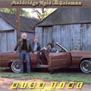 Auldridge, Reid & Coleman (Mike, Lou & Michael): 'High Time' (Sugar Hill Records, 1993)