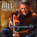 Bill Anderson: 'Songwriter' (TWI Records, 2011)