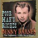 Benny Barnes: 'Poor Man's Riches' (Bear Family Records, 2007)