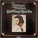 Billy 'Crash' Craddock: 'Still Thinkin' 'Bout You' (ABC Records, 1975)