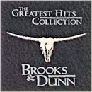 Brooks & Dunn (Kix Brooks & Ronnie Dunn): 'The Greatest Hits Collection' (Arista Nashville Records, 1997)