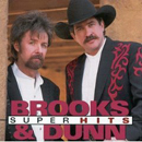 Brooks & Dunn: 'Super Hits' (Arista Records, 1999)