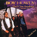 Boy Howdy: 'She'd Give Anything' (Curb Records, 1994)