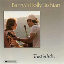 Barry & Holly Tashian: 'Trust in Me' (Conifer Records, 1989)