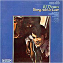 B.J. Thomas: 'Young And In Love' (Scepter Records, 1969)