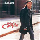 Billy Ray Cyrus: 'Time Flies ‎(Madacy Entertainment, 2003)