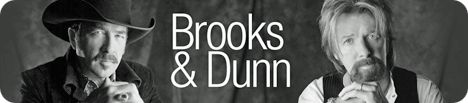Brooks & Dunn (Kix Brooks and Ronnie Dunn)