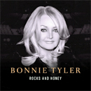 Bonnie Tyler: 'Rocks and Honey' (ZYX Music, Labrador Music, AXR Music, Celtic Swan Recordings, Warner Bros. Records, 2013)