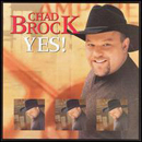 Chad Brock: 'Yes' (Warner Bros. Records, 2000)