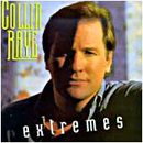 Collin Raye: 'Extremes' (Epic Records, 1994)