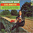 Cal Smith: 'Travelin' Man' (Kapp Records, 1968)