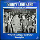 The County Line Band Featuring Carmol Taylor: 'Honky Tonk Two Steppin' Beer Drinkin' Saturday Nite' (Password Records, 1987)