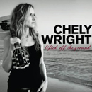 Chely Wright: 'Lifted Off The Ground' (Vanguard Records, 2010)