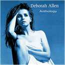 Deborah Allen: 'Anthology' (Renaissance Records, 1998)