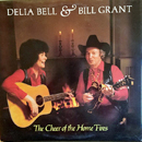 Delia Bell & Bill Grant: 'The Cheer of The Home Fires' (Rounder Records, 1984)