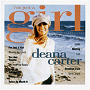 Deana Carter: 'I'm Just A Girl' (Arista Records, 2003)