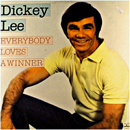 Dickey Lee: 'Everybody Loves A Winner' (Mercury Records, 1981)