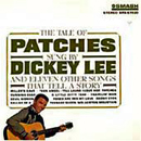 Dickey Lee: 'The Tale of Patches' (Smash Records, 1962)