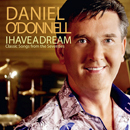 Daniel O'Donnell: 'I Have a Dream' (BFD Records / Red Distribution, 2016)
