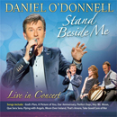 Daniel O'Donnell: 'Stand Beside Me: Live in Concert' (DMG Records, 2014)