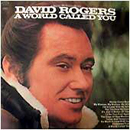 David Rogers: 'A World Called You' (Columbia Records, 1970)