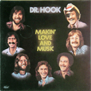 Dr. Hook: 'Makin' Love & Music' (Capitol Records, 1977)