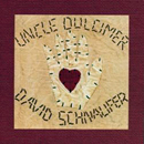 David Schnaufer: 'Uncle Dulcimer' (Unknown Label, 2002)