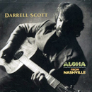Darrell Scott: 'Aloha From Nashville' (Sugar Hill Records, 1997)