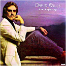 David Wills: 'New Beginnings' (RCA Victor Records, 1984)