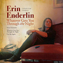 Erin Enderlin: 'Chapter Three: Whatever Gets You Through The Night' (Erin Enderlin Productions / Blaster Records, 2019)