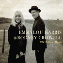 Emmylou Harris & Rodney Crowell: 'Old Yellow Moon' (Nonesuch Records, 2013)