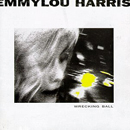 Emmylou Harris: 'Wrecking Ball' (Elektra Records, 1995)