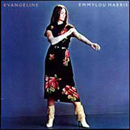 Emmylou Harris: 'Evangeline' (Warner Bros. Records, 1981)