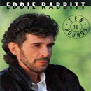 Eddie Rabbitt: 'Ten Rounds' (Capitol Records, 1991)