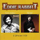 Eddie Rabbitt: 'Eddie Rabbitt & Rabbitt' (Wounded Bird Records, 2006)