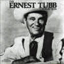 Ernest Tubb: 'The Ernest Tubb Collection' (Step One Records, 1989) (2-CD set)